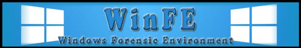 Windows Forensic Environment (WinFE/Windows FE)
